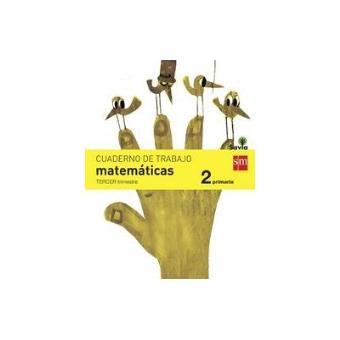 Cuaderno de matemáticas. 2 Primaria, 3 Trimestre. Savia
