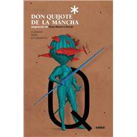 Don Quijote de la Mancha - Clásico para estudiantes