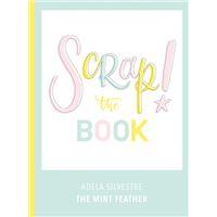 Scrap! - The Book