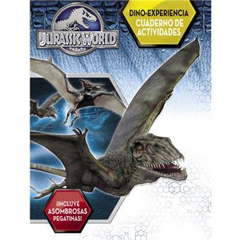 Dino-Experiencia. Cuaderno de actividades (Jurassic World)