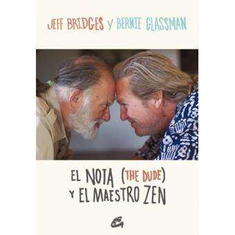 El Nota (The Dude) y el maestro Zen