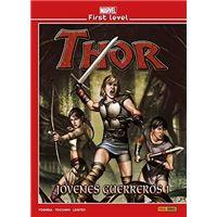 Marvel First Level 08. Thor Jovenes Guerreros 01