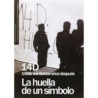 14D - Veinticinco años después - La huella de un símbolo