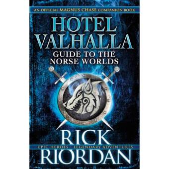 For Magnus Chase. Hotel Valhalla Guide to the Nors