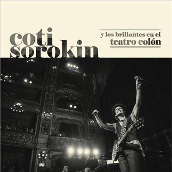 Coti Sorokin y los Brillantes en el Teatro Colón - CD + DVD
