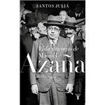 Vida y tiempo de Manuel Azaña - 1880-1940