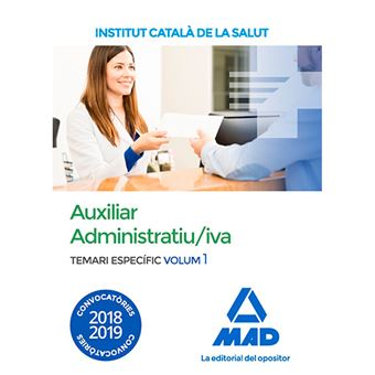 Auxiliar Administratiu/iva de l'Institut Català de la Salut (ICS) - Temari específic volum 1