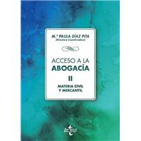 Acceso a la abogacía: Volumen II. Materia civil y mercantil