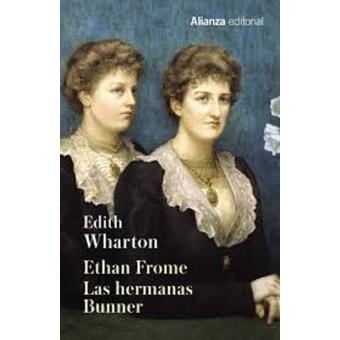 Ethan Frome. Las hermanas Bunner