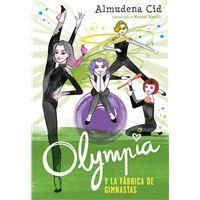 Olympia y las Guardianas de la Rítmica 2: Olympia y la fábrica de gimnastas