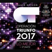 Operación Triunfo 2017. Lo Mejor (2ª Parte) Ed. Deluxe