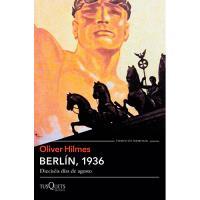 Berlín, 1936. Dieciséis días de agosto