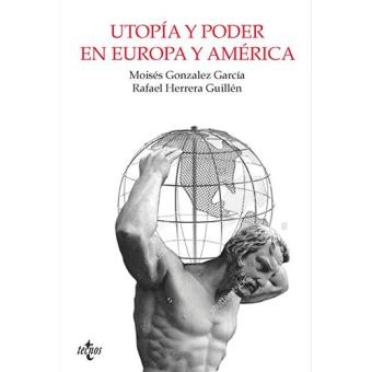 Utopía y poder en Europa y América