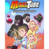 MikelTube 1 - MikelTube y la brújula del destino