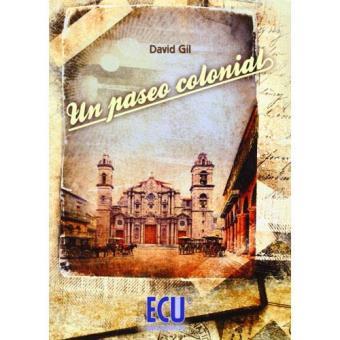 Un paseo colonial