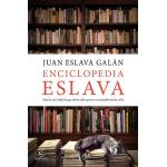 Enciclopedia Eslava. Todo o casi todo lo que debes saber para ser razonablemente culto