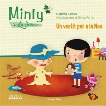 Minty 4. El vestit de la Noa