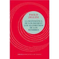 La matemática de los dioses y los algoritmos de los hombres