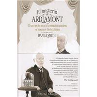 El misterio de Ardlamont - El caso que dio inicio a la criminalística moderna en tiempos de Sherlock Holmes