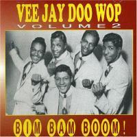 Vee Jay Doo Wop Vol. 2