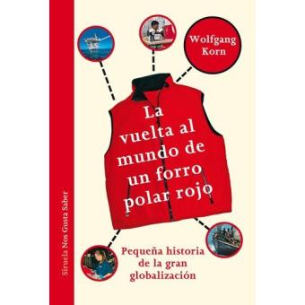 La vuelta al mundo de un forro polar rojo