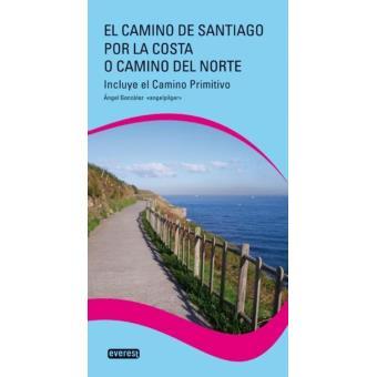 El Camino de Santiago por la Costa o Camino del Norte. Guías de viajero