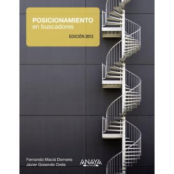 Posicionamiento en buscadores. Edición 2012