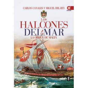 Los halcones del mar. La Orden de Malta