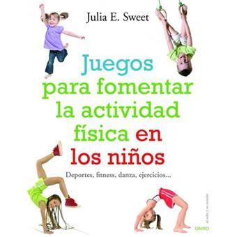 Juegos para fomentar la actividad física en los niños