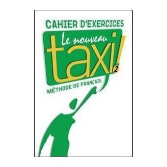 Le Nouveau Taxi ! 2. Cahier d'exercices