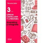 Esenciales lengua 3eso gram y ort c