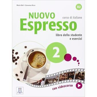 Nuovo Espresso 2: Libro studente e libro esercizi. Nivel A2