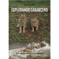 Explorando Cabárceno - Guía, vida y conducta de sus habitantes