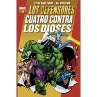Los Defensores. Cuatro contra los dioses. Marvel Gold