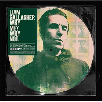 Why Me? Why Not - Vinilo Picture Disc - Exclusivo Fnac