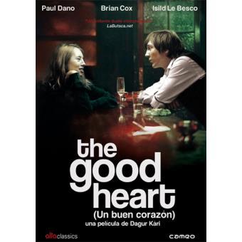 The Good Heart (Un buen corazón) - DVD