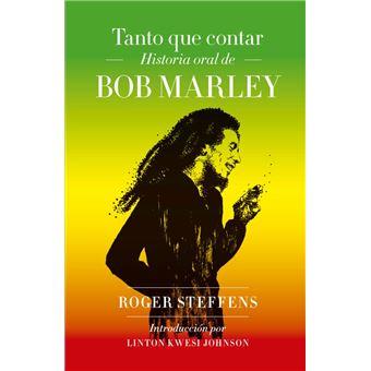 Tanto que contar - Historia oral de Bob Marley
