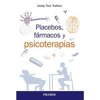 Placebos, fármacos y psicoterapia