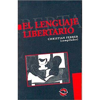 El lenguaje libertario