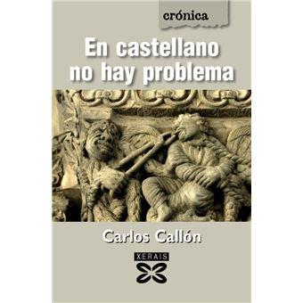 En castellano no hay problema