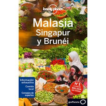Lonely Planet: Malasia, Singapur y Brunéi
