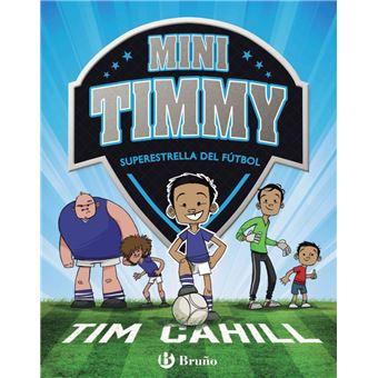 Mini Timmy 1: Superestrella del fútbol