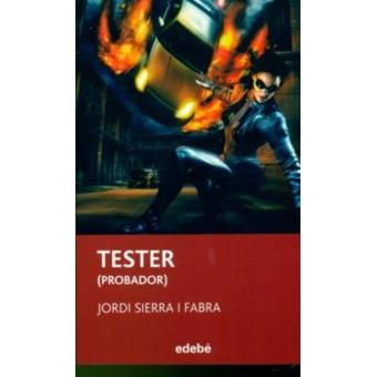 Tester (el probador)