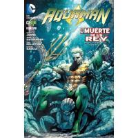 Aquaman 6. ¡La muerte de un rey!. Nuevo Universo DC