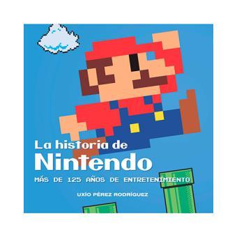La historia de Nintendo. Más de 125 años de entretenimiento