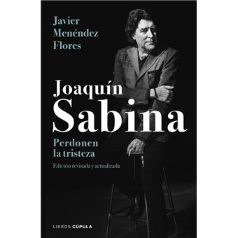 Sabina. Perdonen la tristeza