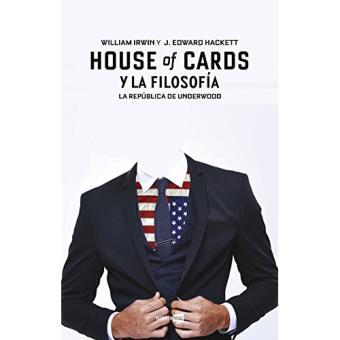House of cards y la filosofía