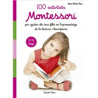 100 Activitats Montessori Per Ajudar els teus Fills