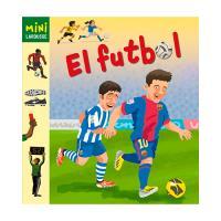 El fútbol. Mini larousse