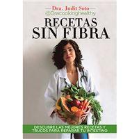 Receta sin fibras - Descubre las mejores recetas y trucos para reparar tu intestino